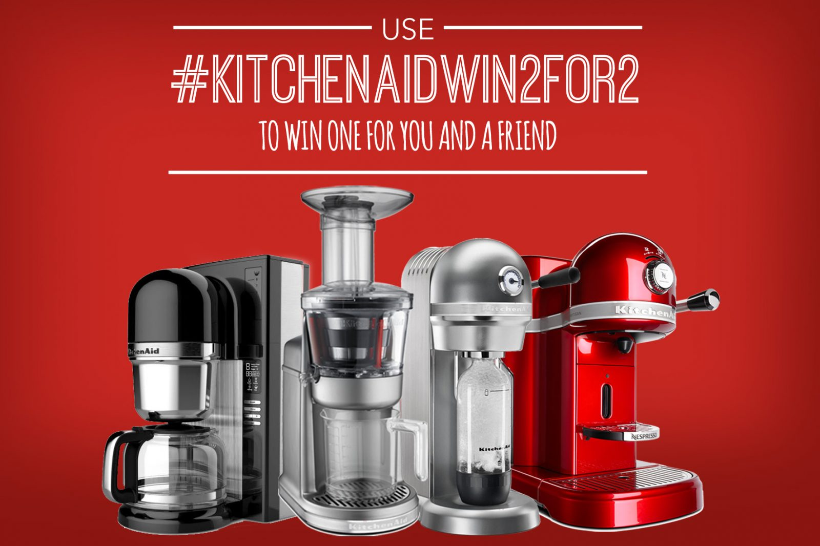 Kitchenaid Countertop Oven Youtube : WIN 2 FOR 2 KitchenAid? Beverage Contest - BLOG: UNITED WE CREATE